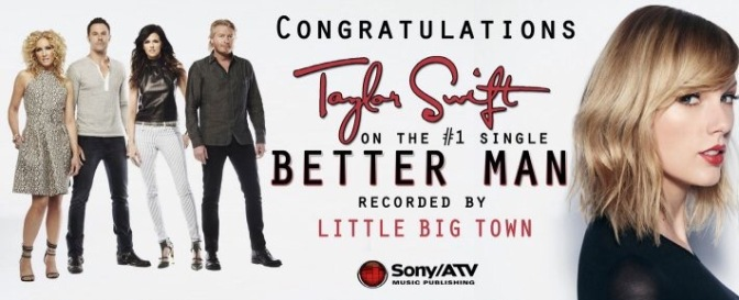 "Little Big Town + Taylor Swift's ""Better Man"" Earns 2nd Week at #1!"